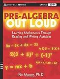 Pre-Algebra Out Loud, Pat Mower, 0470539496