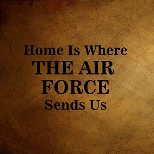 home is where the air force sign - 1