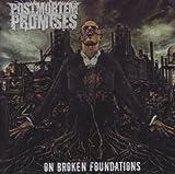 On Broken Foundations by Postmortem Promises (2007-05-04)