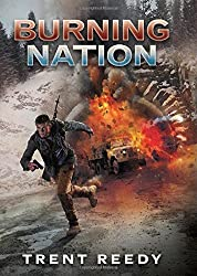 Burning Nation (Divided We Fall, Book 2) (Divided We Fall Trilogy) by Trent Reedy (2015-01-27)