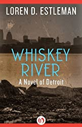 Whiskey River (The Detroit Novels)