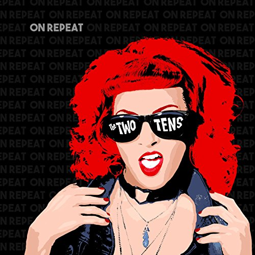 The Two Tens - On Repeat - (MDR 005) - CD - FLAC - 2017 - WRE Download