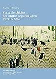 Kurze Geschichte der Dritten Republik Polen 1989 bis 2005: Aus dem Polnischen übersetzt von Andreas R. Hofmann (Veröffentlichungen des Deutschen Polen-Instituts, Darmstadt)