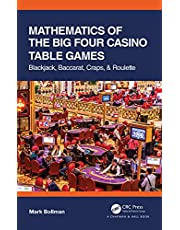 Mathematics of The Big Four Casino Table Games: Blackjack, Baccarat, Craps, & Roulette