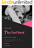 The last beat: Come la vita cambia in un secondo