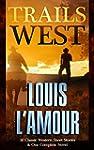 Trails West: 15 Classic Western Short...