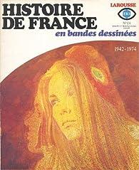 Histoire de France en BD, tome 24 : 1942-1974 par Robert Biélot