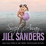 Swept Away: Grayton Series, Book 5 | Jill Sanders