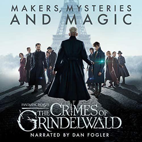 Pdf Photography Fantastic Beasts: The Crimes of Grindelwald - Makers, Mysteries and Magic: A Behind the Scenes Documentary
