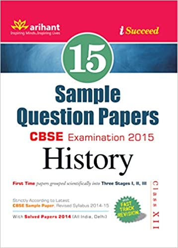 buy cbse sample papers history for class old edition book buy cbse 15 sample papers history for class 12 old edition book online at low prices in cbse 15 sample papers history for class 12 old edition