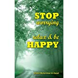 Stop Worrying: Relax & be Happy