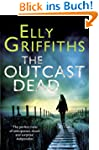 The Outcast Dead: A Ruth Galloway Inv...