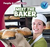 Meet the Baker, Joyce Jeffries, 1433973219