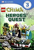 Lego Legends Of Chima: Heroes' Quest (Turtleback School & Library Binding Edition) (DK Readers: Level 3) by Heather Seabrook (2014-04-21)