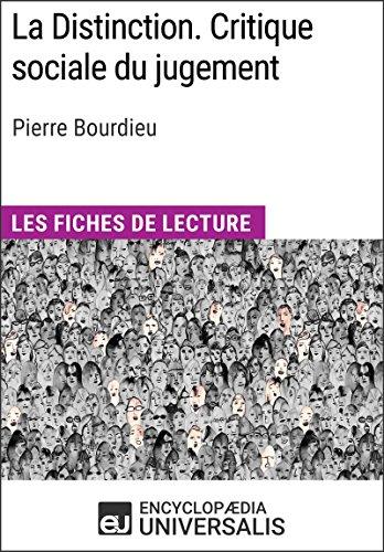 La Distinction. Critique sociale du jugement de Pierre Bourdieu: Les Fiches de lecture d