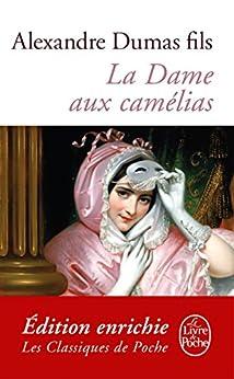 La Dame aux camélias (Classiques) (French Edition) by [Dumas Fils, Alexandre]