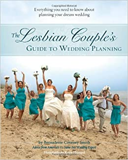 The Lesbian Couples Guide to Wedding Planning Everything You