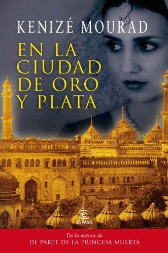 En La Ciudad De Oro Y Plata  Spanish Edition