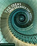 The Ideas That Changed the World, Kathleen Kuiper, 1435123875