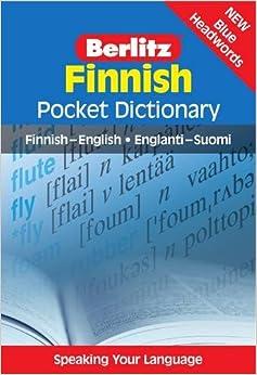 Berlitz: Finnish Pocket Dictionary: Finnish-English = Englanti-Suomi (Berlitz Pocket Dictionary)