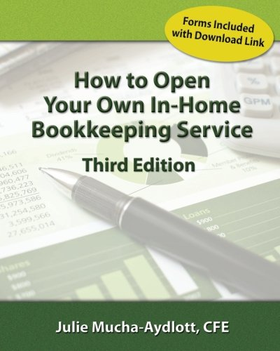 How to Open your own In-Home Bookkeeping Service - Home Bookkeeping