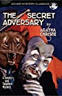The Secret Adversary: A Tommy and Tuppence Mystery (Dover Mystery Classics)
