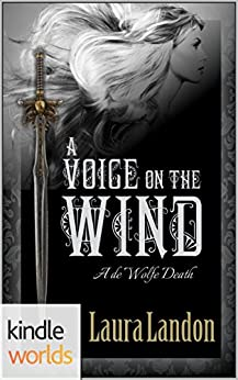 World of de Wolfe Pack: A Voice on the Wind (Kindle Worlds Novella) by [Landon, Laura]