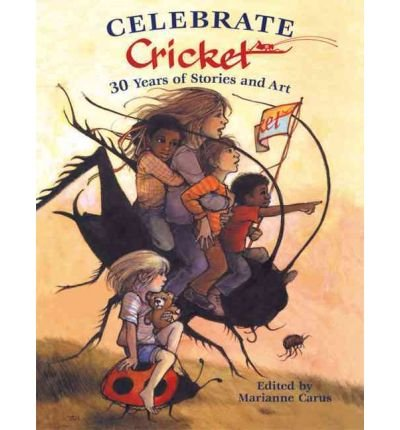 Celebrate Cricket: 30 Years of Stories and Art (Hardback) - Common ebook