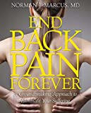 img - for End Back Pain Forever: A Groundbreaking Approach to Eliminate Your Suffering book / textbook / text book