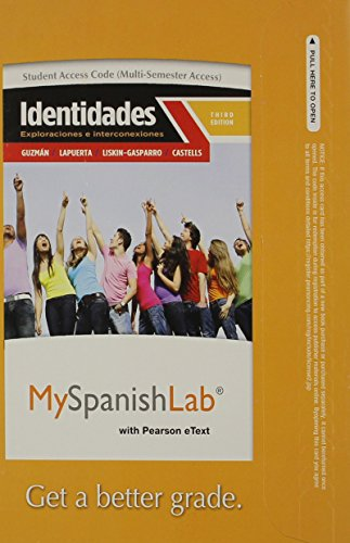 MyLab Spanish with Pearson eText -- Access Card -- for Identidades: Exploraciones e interconexiones (multi-semester acce