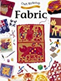 img - for Fabric (Craft Workshop) by Monica Stoppleman (1998-03-03) book / textbook / text book