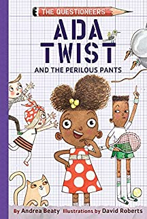Book Cover: Ada Twist and the Perilous Pants: The Questioneers Book #2