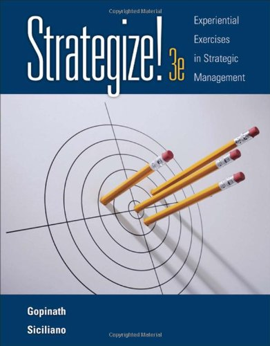 Strategize!: Experiential Exercises in Strategic...