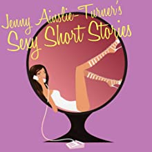 Sexy Short Stories - Group Sex: A House of Erotica Story Audiobook by Jenny Ainslie-Turner Narrated by Jenny Ainslie-Turner