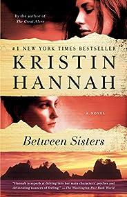 Between Sisters: A Novel (Random House Reader's Cir