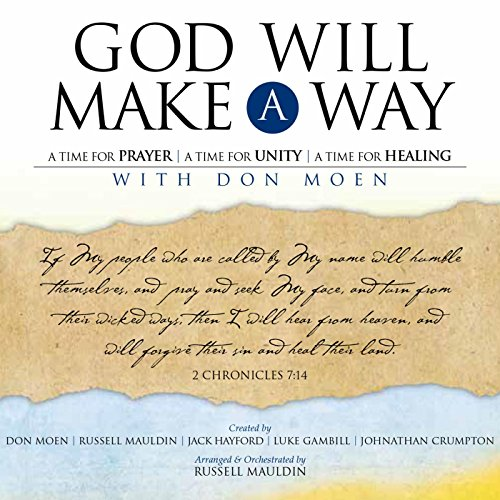 God Will Make a Way: A Worship Musical