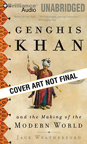 Genghis Khan and the Making of the Modern World by Brilliance Audio
