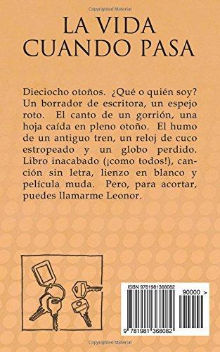 La vida cuando pasa (Spanish Edition): Leonor Sampériz Buil: 9781981368082: Amazon.com: Books