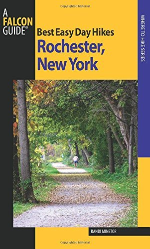 Best Easy Day Hikes Rochester, New York (Best Easy Day Hikes Series) by Randi Minetor - York Rochester Shopping New