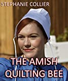 amish quilting books - The Amish Quilting Bee