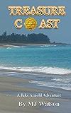 Treasure Coast: A Jake Arnold Adventure