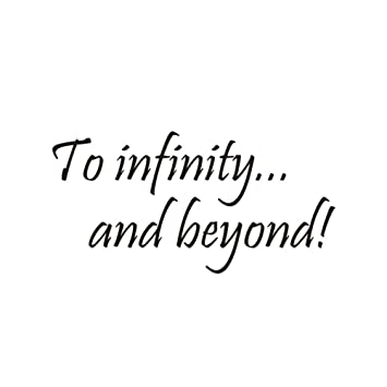 Amazoncom Vorcool Quote Wall Sticker To Infinity And Beyond Vinyl