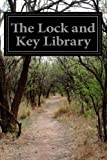 The Lock and Key Library, Various, 149912550X