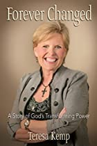 Forever Changed: A Story Of God's Transforming Power