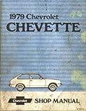 U-1979-CHEVETTE Used 1979 Chevrolet Chevette Service Manual