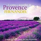 3 contes et nouvelles de Provence   Livre audio Auteur(s) : Paul Arène Narrateur(s) :  Fernandel