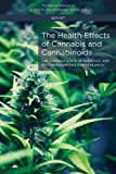 img - for The Health Effects of Cannabis and Cannabinoids: The Current State of Evidence and Recommendations for Research book / textbook / text book