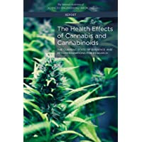 The Health Effects of Cannabis and Cannabinoids: The Current State of Evidence and...