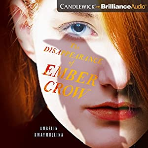 The Disappearance of Ember Crow Audiobook