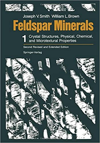 Book Feldspar Minerals: Volume 1 Crystal Structures, Physical, Chemical, and Microtextural Properties